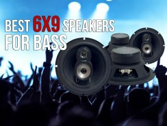 Best 6X9 Speakers for Bass